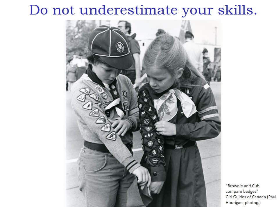 """Do not underestimate your skills"" and a photo of a boy scout and a girl scout comparing badges"